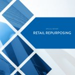 Market Report: Retail Repurposing